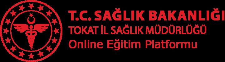 Tokat İl Sağlık Müdürlüğü - Online Eğitim Platformu
