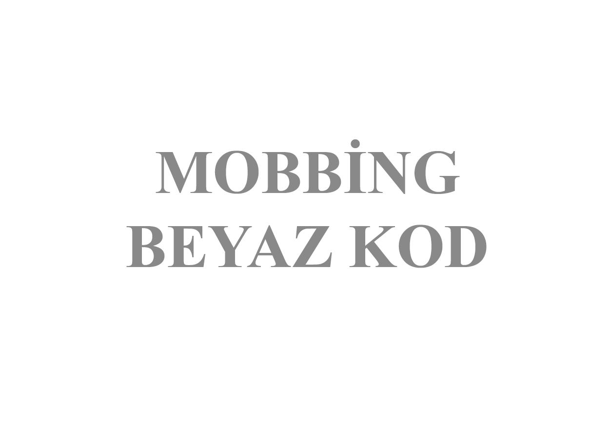 2021-Mobbing-Beyaz Kod